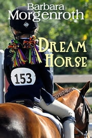 Dream Horse ebook by Barbara Morgenroth