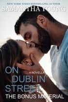 On Dublin Street: The Bonus Material ebook by Samantha Young