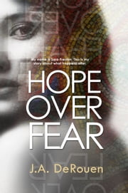 Hope Over Fear ebook by J.A. DeRouen