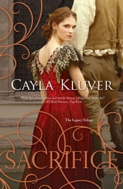 Sacrifice ebook by Cayla Kluver