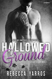 Hallowed Ground ebook by Rebecca Yarros
