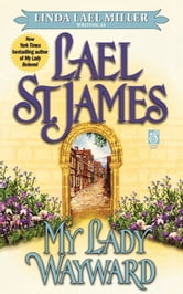 My Lady Wayward ebook by Lael St. James