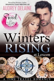 Winters Rising (Sweet & Clean edition) ebook by Audrey Delaine
