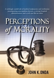 Perceptions of Morality ebook by John K. Onda