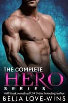 The Complete Hero Series - Billionaire Salvation ebook by