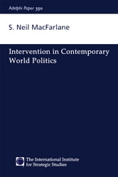 Intervention in Contemporary World Politics ebook by Neil Macfarlane