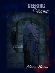 Seeking Veritas ebook by Marie Brown