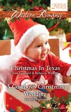 Western Romance Duo - Christmas Baby Blessings / The Christmas Rescue / A Cowboy's Christmas Wedding ebook by Tina Leonard, Rebecca Winters, Pamela Britton