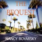 The Bequest: A Nicole Graves Mystery audiobook by