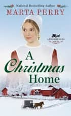 A Christmas Home ebook by Marta Perry