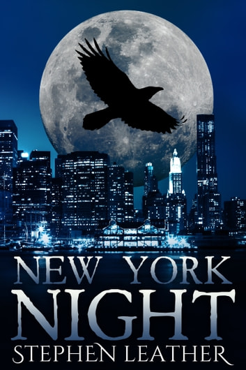 New York Night (The 7th Jack Nightingale Novel) ebook by Stephen Leather