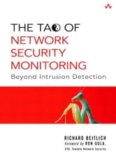 The Tao of Network Security Monitoring: Beyond Intrusion Detection ebook by Bejtlich, Richard