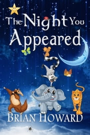 The Night You Appeared ebook by Brian Howard