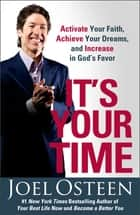 It's Your Time ebook by Joel Osteen