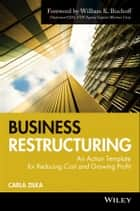 Business Restructuring ebook by Carla Zilka
