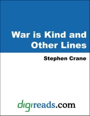 War is Kind and Other Lines ebook by Crane, Stephen