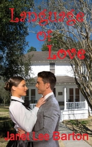Language of Love ebook by Janet Lee Barton