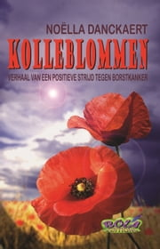 Kolleblommen ebook by Noëlla Danckaert