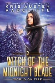 Witch of the Midnight Blade Part Two ebook by Kris Austen Radcliffe