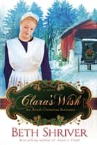 Clara's Wish ebook by Beth Shriver