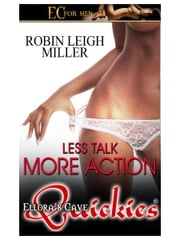 Less Talk, More Action ebook by Robin Leigh Miller