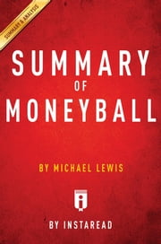 Summary of Moneyball - by Michael Lewis | Includes Analysis ebook by Instaread Summaries