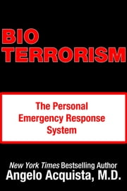 BIOTERRORISM - The Personal Emergency Response System ebook by Kobo.Web.Store.Products.Fields.ContributorFieldViewModel