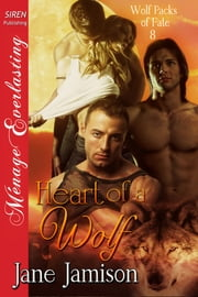 Heart of a Wolf ebook by Jane Jamison