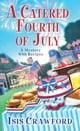 A Catered Fourth of July ebook by Isis Crawford