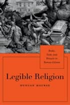 Legible Religion ebook by Duncan MacRae