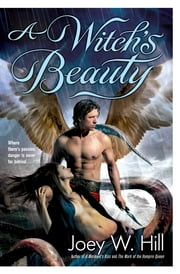 A Witch's Beauty ebook by Joey W. Hill