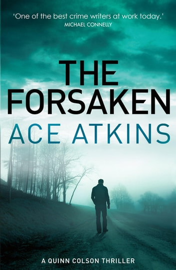 The Forsaken ebook by Ace Atkins