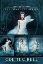 Modern Goddess: The Complete Series ebook by Odette C. Bell