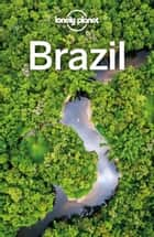 Lonely Planet Brazil ebook by Lonely Planet, Regis St Louis, Gregor Clark,...
