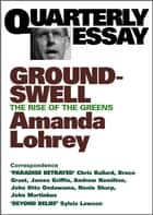 Quarterly Essay 8 Groundswell ebook by Amanda Lohrey
