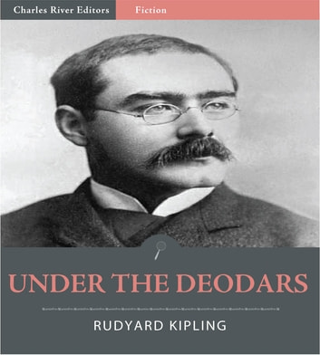 Under the Deodars (Illustrated) ebook by Rudyard Kipling