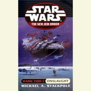 Star Wars: The New Jedi Order: Dark Tide 1: Onslaught audiobook by Michael A. Stackpole