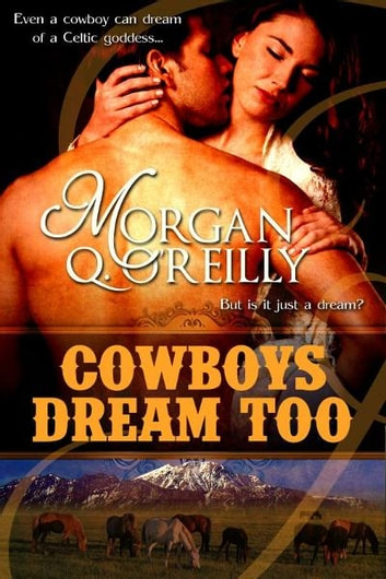 Cowboys Dream Too ebook by Morgan O'Reilly