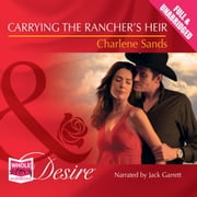 Carrying the Rancher's Heir audiobook by Charlene Sands