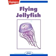 Flying Jellyfish audiobook by Andy Boyles