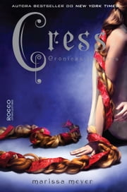 Cress ebook by Marissa Meyer, Regiane Winarski