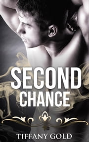 Second Chance - Paranormal Romance ebook by Tiffany Gold