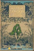 After London - or, Wild England ebook by Richard Jefferies