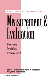 Measurement and Evaluation ebook by David A. Erlandson,James Mc Namara,Maryanne Mc Namara