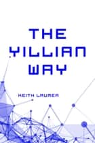 The Yillian Way ebook by Keith Laumer