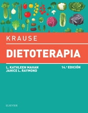 Krause. Dietoterapia ebook by L. Kathleen Mahan, MS, RD,...