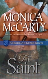 The Saint - A Highland Guard Novel ebook by Monica McCarty