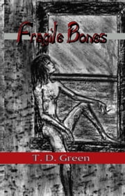 Fragile Bones ebook by Tressa Green