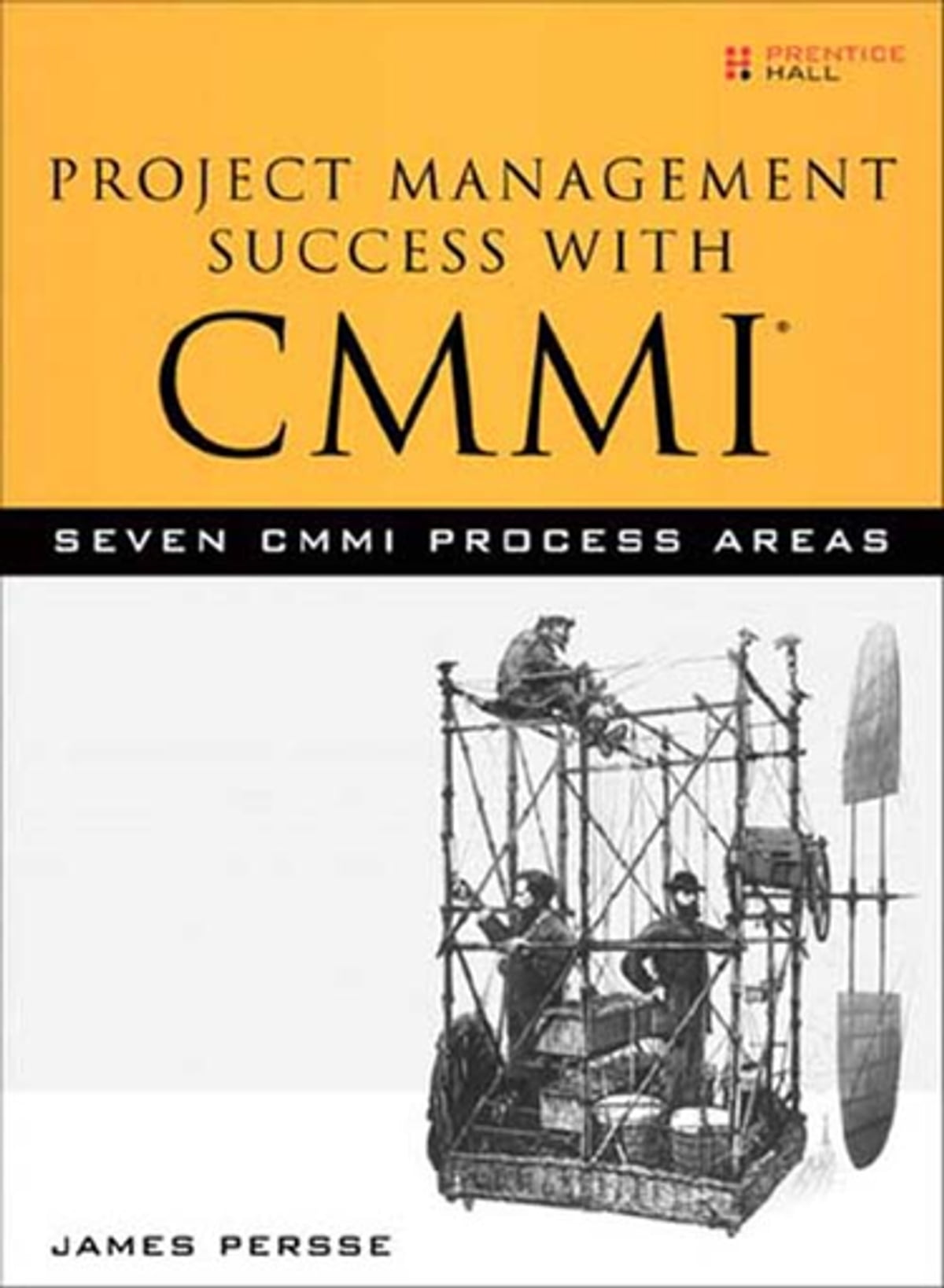 Project Management Success With Cmmi Ebook By James Persse
