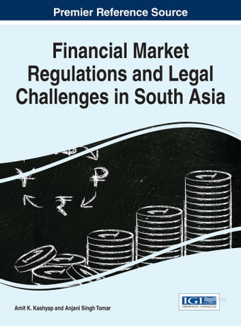 Financial Market Regulations and Legal Challenges in South Asia ebook by